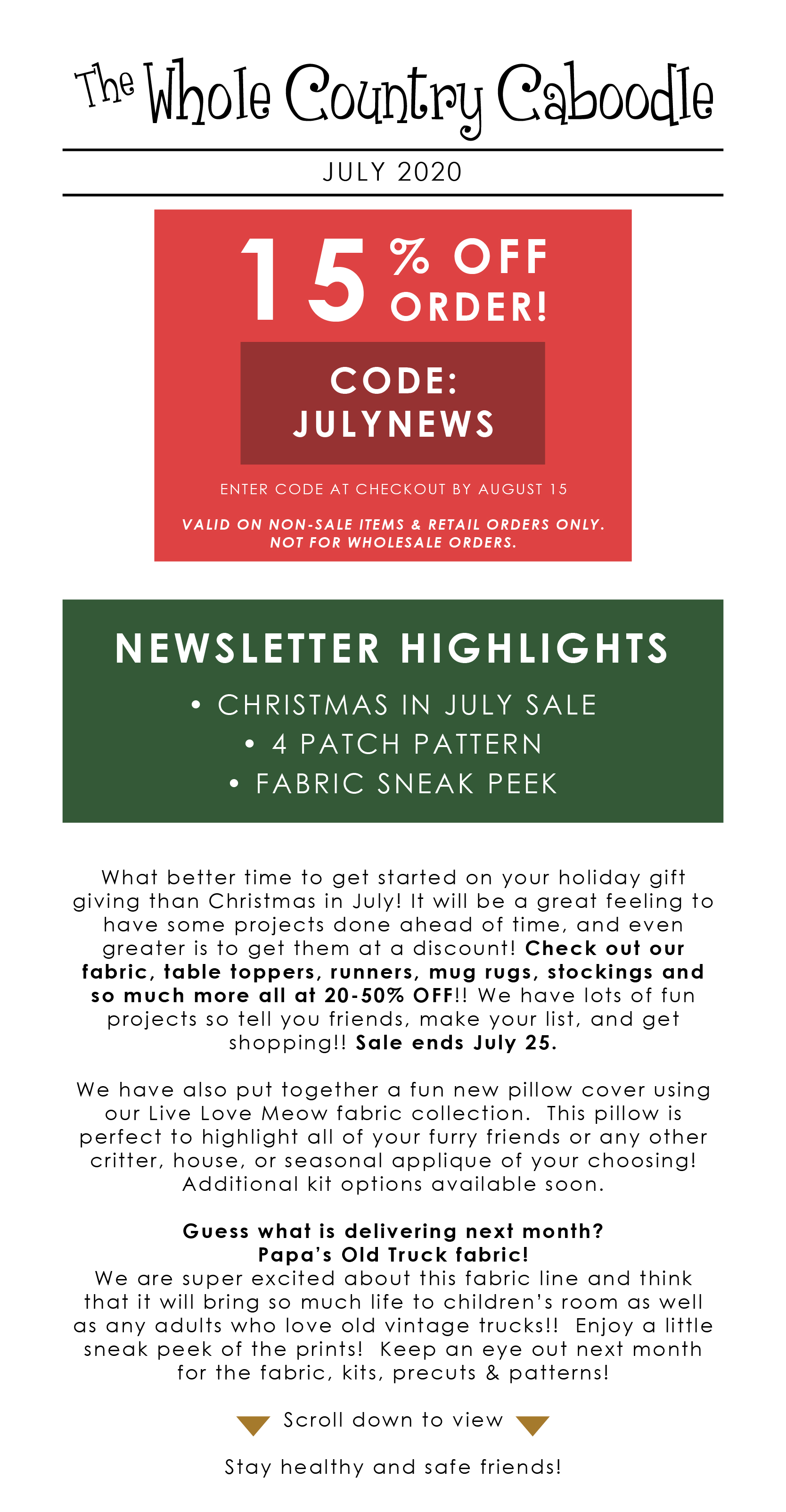 """What better time to get started on your holiday gift giving than """"Christmas in July!"""" It will be a great feeling to have some projects done ahead of time, and even greater is to get them at a discount!"""