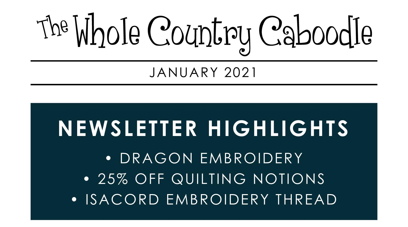 Dragon Embroidery is here + 25% OFF Quilting Notions!